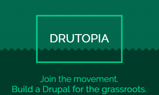 Drutopia logo and slogan - Join the movement. Build a Drupal for the grassroots.